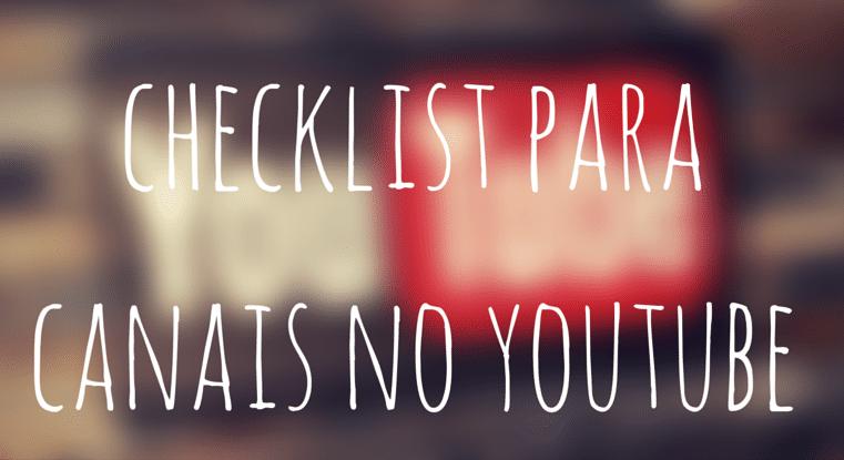 Dicas Canais Youtube Checklist