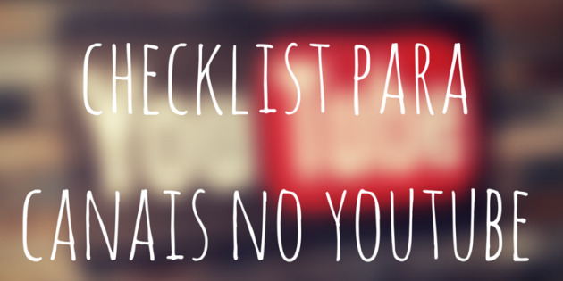 checklist canal Youtube